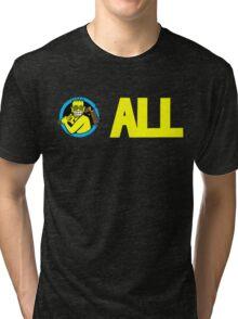 ALL T-Shirt Tri-blend T-Shirt