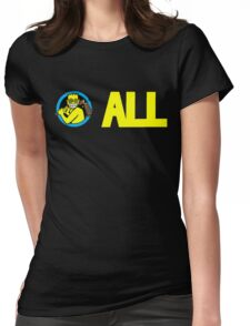 ALL T-Shirt Womens Fitted T-Shirt