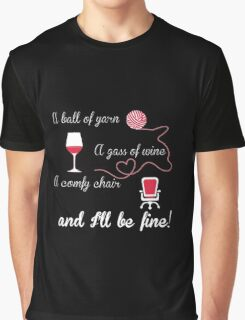 A ball of yarn, a glass of wine, a comly chair Graphic T-Shirt