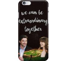 We Can Be Extraordinary Together iPhone Case/Skin