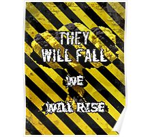 They Will Fall We Will Rise Poster
