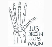 Jus Drein Jus Daun Skeleton Hand Unisex T-Shirt