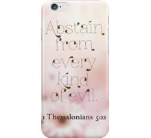Abstain from evil iPhone Case/Skin