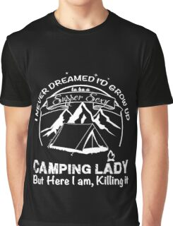 Camping Lady supper sexy Graphic T-Shirt
