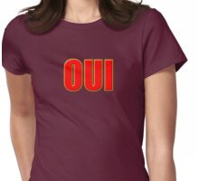 Oui Means Yes - Vote Sticker T-Shirt Womens Fitted T-Shirt