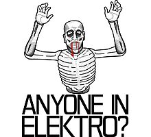 Anyone in Elektro? (3) Photographic Print