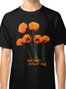 Oriental Poppies  Classic T-Shirt