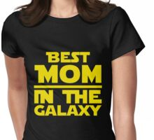 Best Mom In The Galaxy Womens Fitted T-Shirt