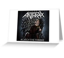 anthrax the throne 2016 Greeting Card