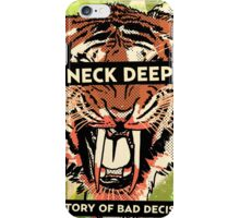 neck deep decision iPhone Case/Skin