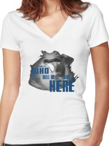 Guess WHO is.. will be... was... here!?! Women's Fitted V-Neck T-Shirt