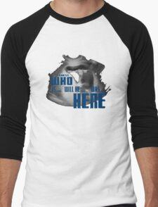 Guess WHO is.. will be... was... here!?! Men's Baseball ¾ T-Shirt
