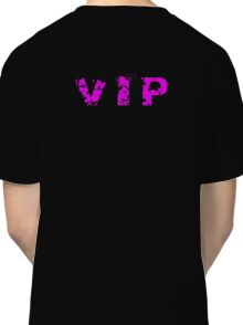 VIP - Very Important Person T-Shirt Classic T-Shirt
