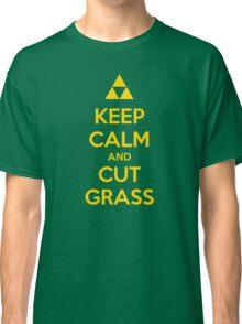Keep Calm and Cut Grass Classic T-Shirt