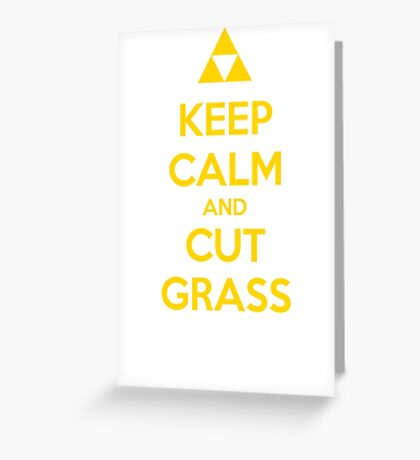 Keep Calm and Cut Grass Greeting Card