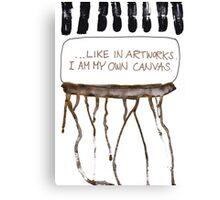 I Am My Own Canvas Canvas Print