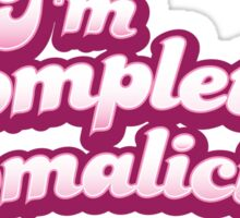 I'm completely MOMALICIOUS! (mom mother funny design) Sticker