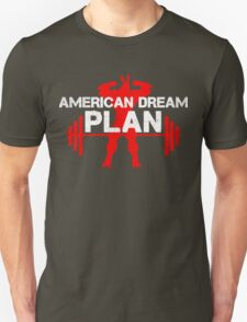 American dream plan Unisex T-Shirt