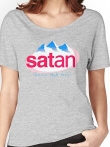 Satan - natural hell water Women's Relaxed Fit T-Shirt