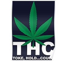 Weed Leaf THC - Weed T Shirts Poster