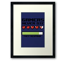 Gamer Never Die - video game t shirts Framed Print
