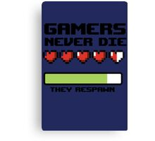 Gamer Never Die - video game t shirts Canvas Print