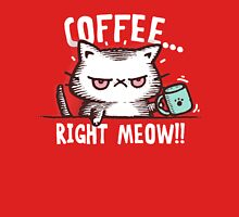 Coffee Right Meow!!!  Cute Cat T-Shirt