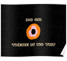 Do or Donut there is no try 2 Poster
