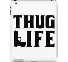 Thug life gun iPad Case/Skin