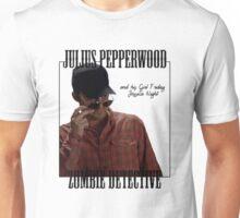 JULIUS PAPPERWOOD ZOMBIE DECTECTIVE Unisex T-Shirt