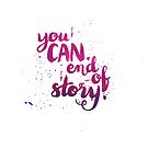 You can. End of story by Anastasiia Kucherenko