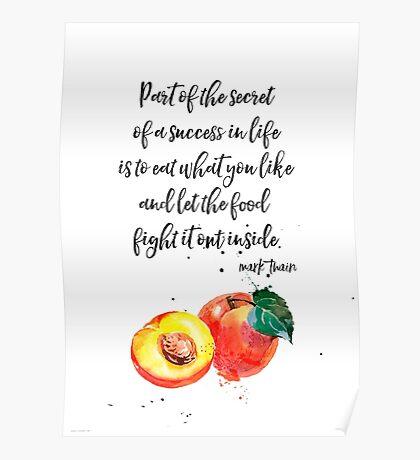 Mark Twain Peach quote Poster