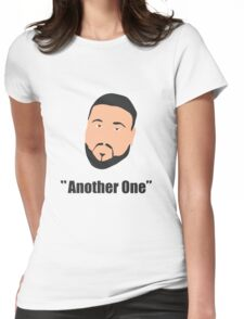 DJ Khaled, another one Womens Fitted T-Shirt