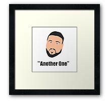 DJ Khaled, another one Framed Print