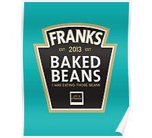 Frank's Baked Beans Poster