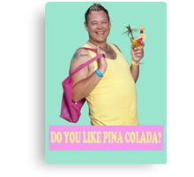 KEITH HAIRDRESSER BENIDORM PINA COLADA CULT BRITISH TV TONY MAUDSLEY Canvas Print