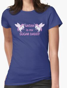 satan is my sugar daddy Womens Fitted T-Shirt