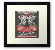 Doctor vs. Master Dr. Who Quote Framed Print