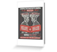 Doctor vs. Master Dr. Who Quote Greeting Card