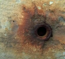 hole with rust 2 Sticker