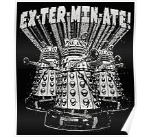 Exterminate! Dr. Who Quote Poster