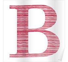 Letter B Red Watercolor Stripes Initial Monogram Poster