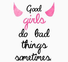 Good Girls Do Bad Things Sometimes- PLL Quote Womens Fitted T-Shirt