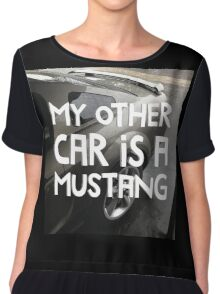 MY OTHER CAR IS A MUSTANG style III Chiffon Top