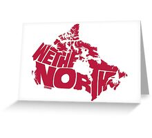 We The North (Red) Greeting Card