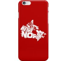 We The North (White) iPhone Case/Skin