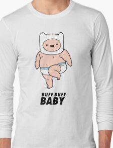 Buff Baby! Long Sleeve T-Shirt
