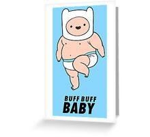 Buff Baby! Greeting Card