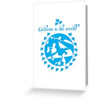 Welcome To The World - New Baby Boy  Greeting Card