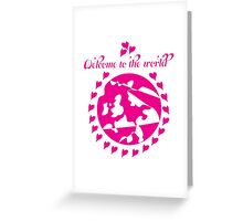 Welcome To The World - Pink New Baby Girl Greeting Card